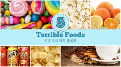 foods that are bad for your teeth.
